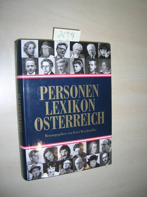 Personen Lexikon Österreich. - Bruckmüller, Ernst (Hrsg.)