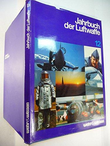 Jahrbuch der Luftwaffe  Folge 12  1. Auflage - Sadlowski, Manfred (Hrsg.)