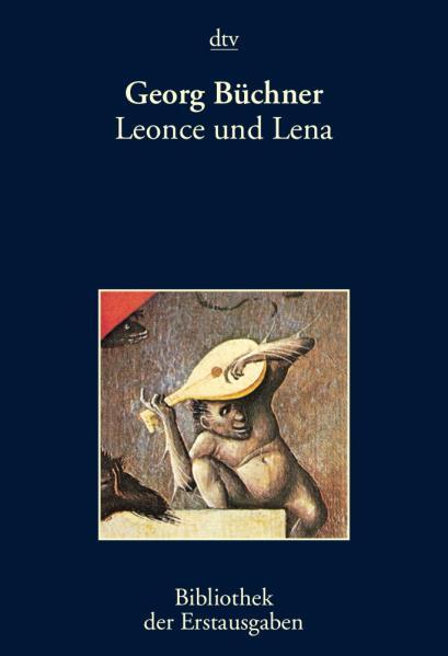 Leonce und Lena: Ein Lustspiel - Büchner, Georg