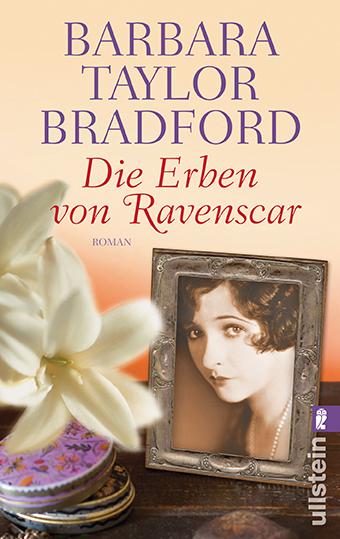 Die Erben von Ravenscar (Ein Ravenscar-Roman, Band 2) - Taylor Bradford, Barbara