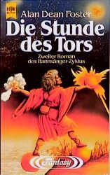 Die Stunde des Tors. Zweiter Roman des Bannsänger-Zyklus - D. Foster, Alan