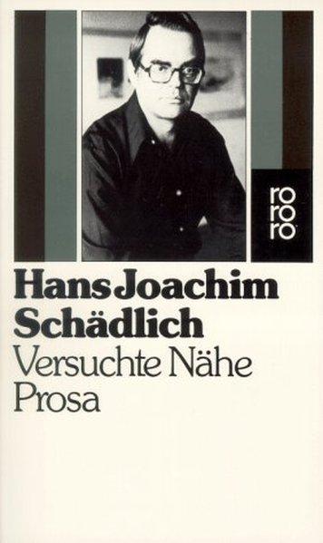 Versuchte Nähe - Joachim Schädlich, Hans
