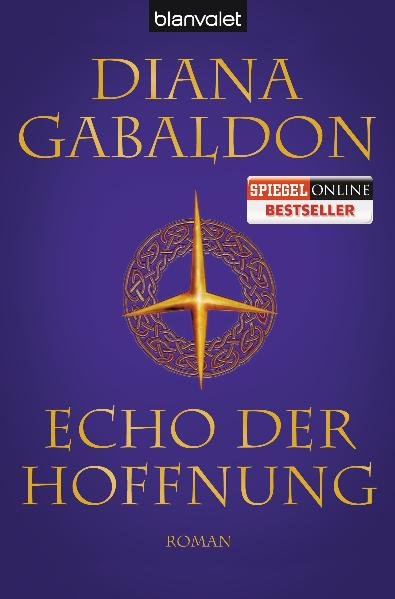 Echo der Hoffnung: Roman (Die Highland-Saga, Band 7) - Gabaldon, Diana