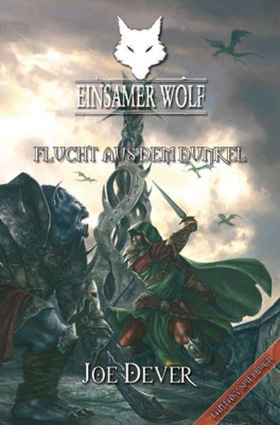 Einsamer Wolf 01 - Flucht aus dem Dunkeln - Dever, Joe