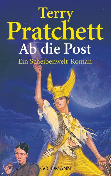 Ab die Post: Ein Scheibenwelt-Roman - Pratchett, Terry