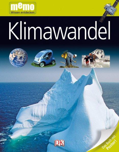 Klimawandel (memo Wissen entdecken) - Fricke, Birgit und John Woodward