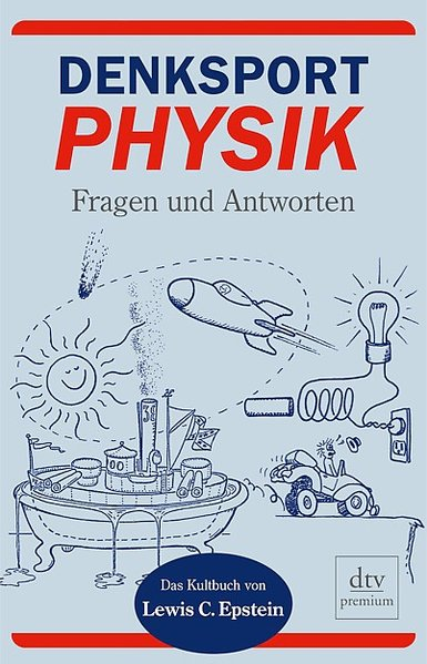 Denksport-Physik: Fragen und Antworten - C. Epstein, Lewis