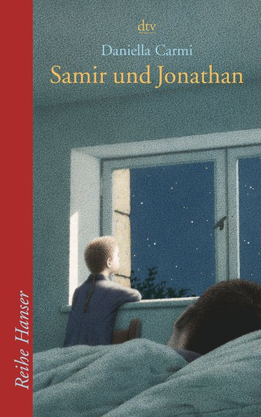 Samir und Jonathan (Reihe Hanser) - Carmi, Daniella