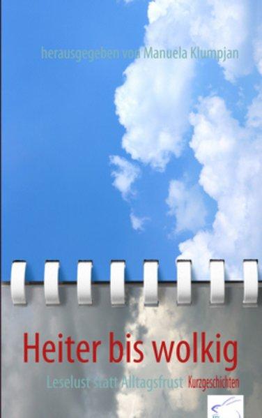 Heiter bis wolkig: Leselust statt Alltagsfrust