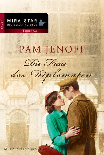 Die Frau des Diplomaten (MIRA Star Bestseller Autoren Romance) - Jenoff, Pam