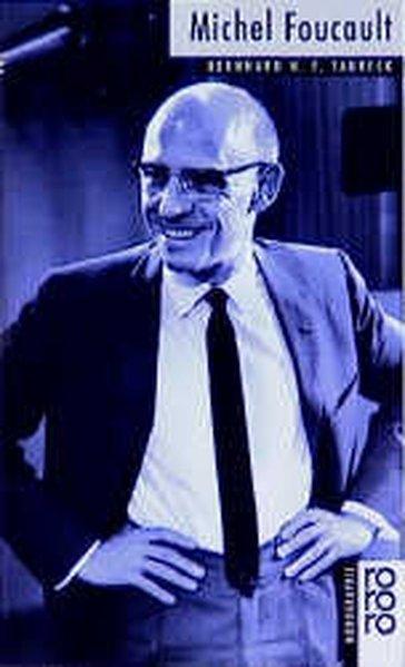 Foucault, Michel - Taureck, Bernhard H. F.