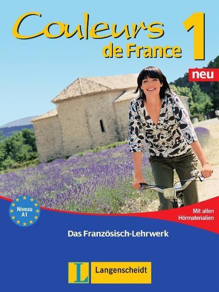 Couleurs de France Neu 1 - Lehr- und Arbeitsbuch mit Beiheft