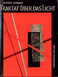 Traktat über das Licht: Eine gnostische Schau - Schmid, Alfred