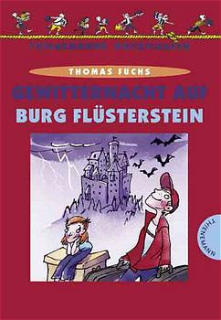Gewitternacht auf Burg Flüsterstein