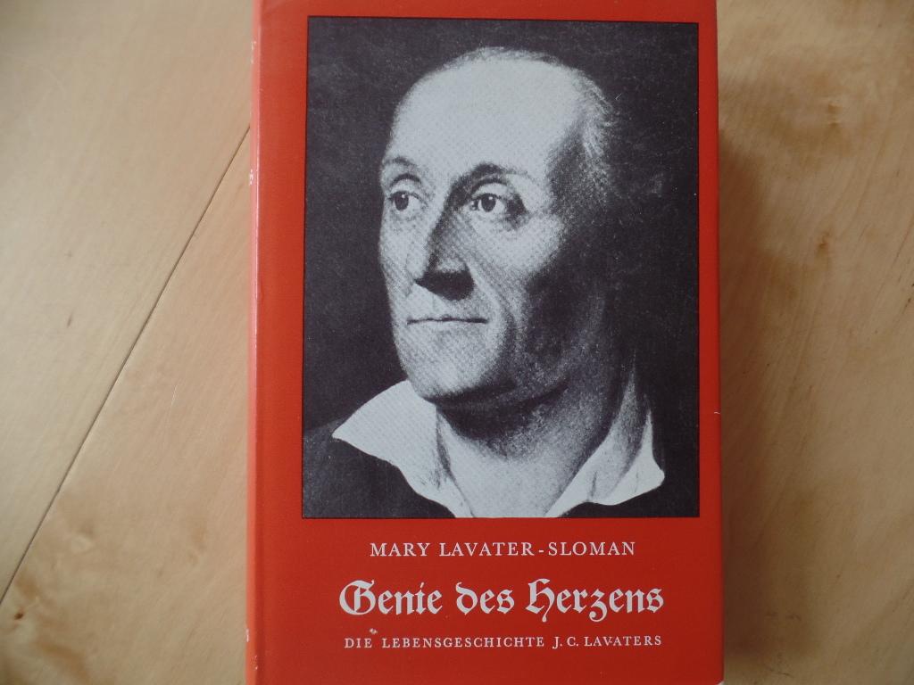 Genie des Herzens : Die Lebensgeschichte Johann Caspar Lavaters. 5. Aufl.