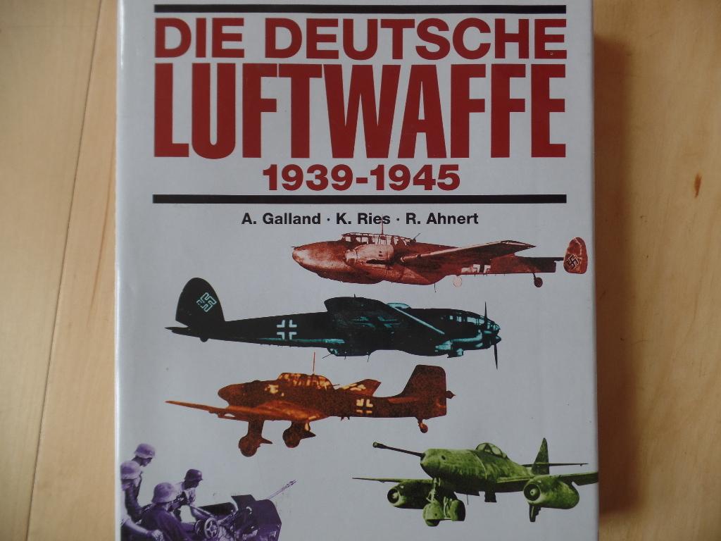 Die deutsche Luftwaffe 1939 - 1945 : eine Dokumentation in Bildern. [Übertr. ins Engl.: Sigrun und Ulrich Elfrath] Genehmigte Lizenzausg.