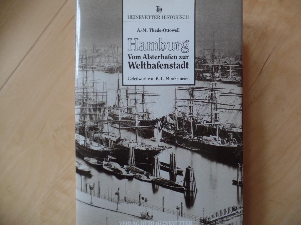 Hamburg : vom Alsterhafen zur Welthafenstadt. Heinevetter historisch