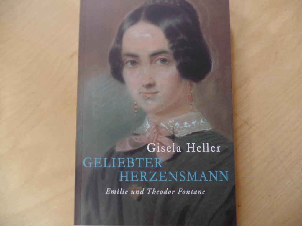 """""""Geliebter Herzensmann ..."""" : Emilie und Theodor Fontane ; biographische Erzählung."""