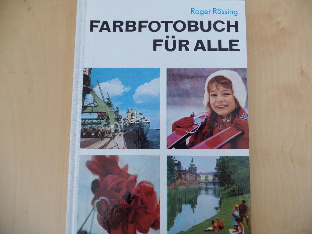 Farbfotobuch für alle. 9., verb. Aufl., 89. - 103. Tsd.