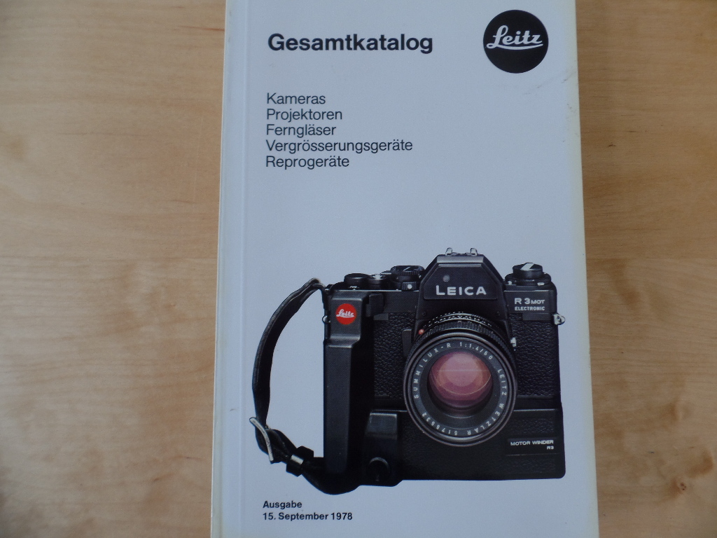 FIRMENSCHRIFTEN; KATALOG; OPTIK; PHOTOGRAPHIE; TECHNIK; VARIA, Fotografie - Leitz: Gesamtkatalog. Kameras, Projektoren, Ferngläser, Vergrösserungsgeräte, Reprogeräte. Ausgabe 15. September 1978