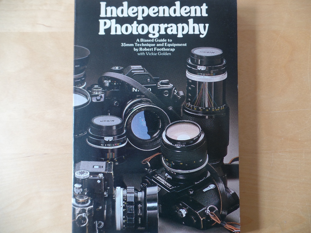 Independent Photography A Biased Guide to 35mm Technique and Equipment