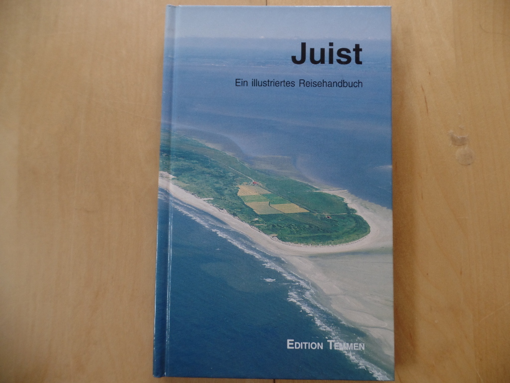 norddeutsche Inseln, regional, Reise, illustrierte Ausgaben, Abenteuer - Jan, Schröter: Juist - Ein illustriertes Reisehandbuch