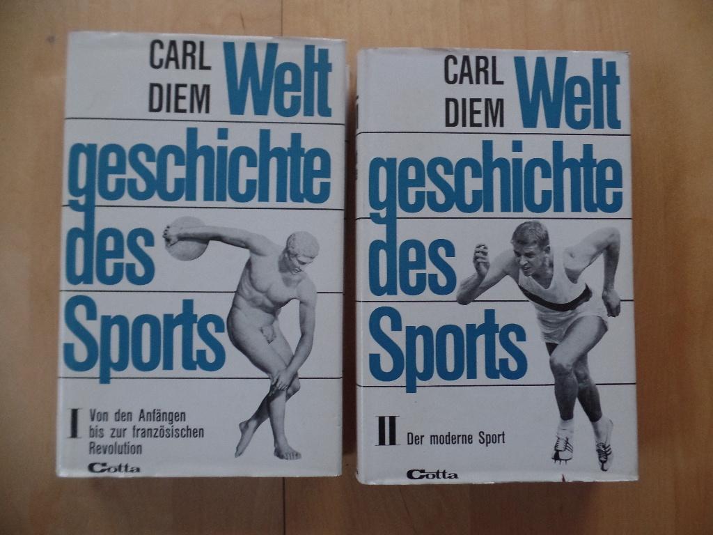Weltgeschichte des Sports; Bd. 1 + 2 Bd. 1: v. d. Anfängen b. z. franz. Revolution; Bd. 2: Der moderne Sport