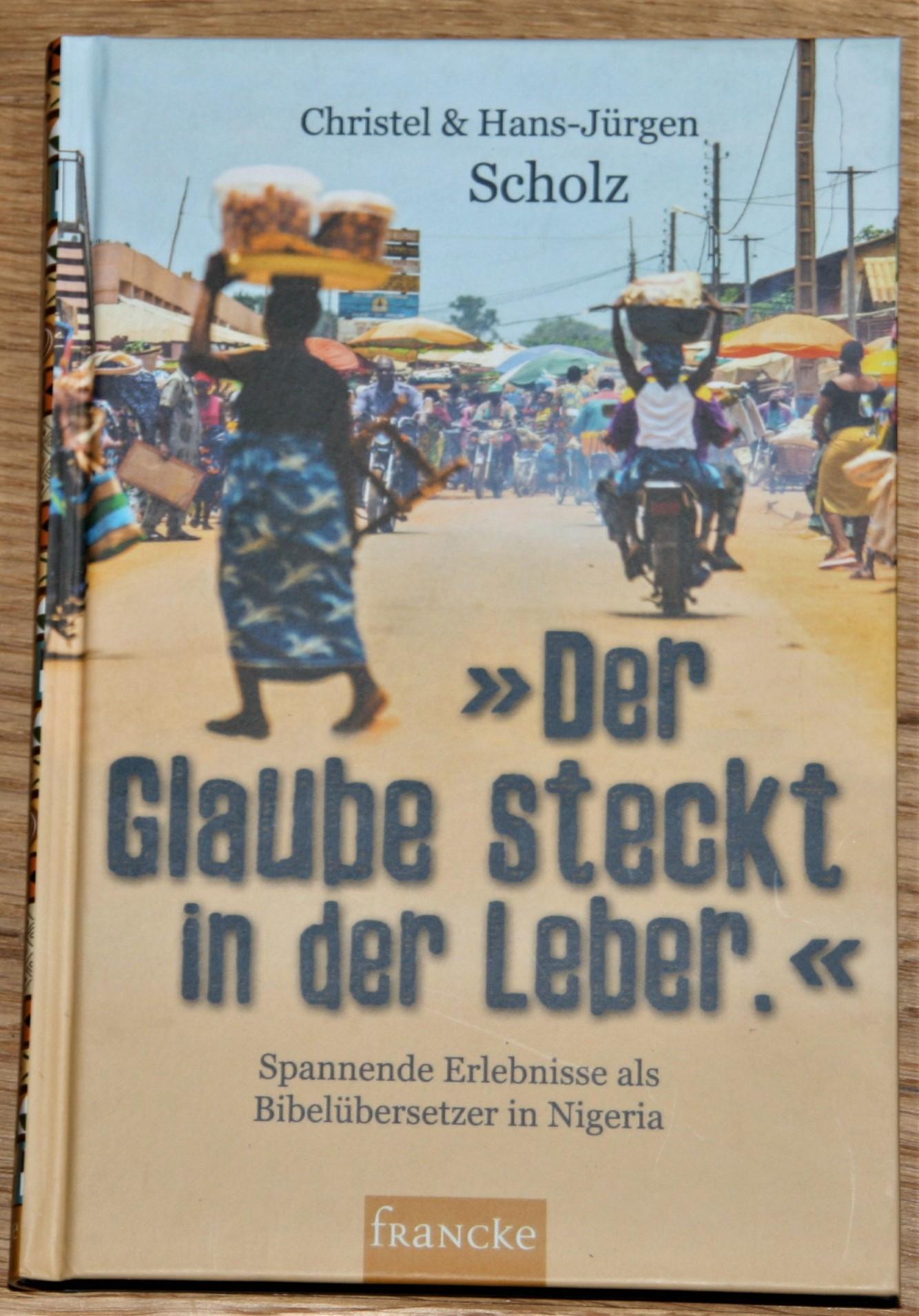 """""""Der Glaube steckt in der Leber."""" Spannende Erlebnisse als Bibelübersetzer in Nigeria."""