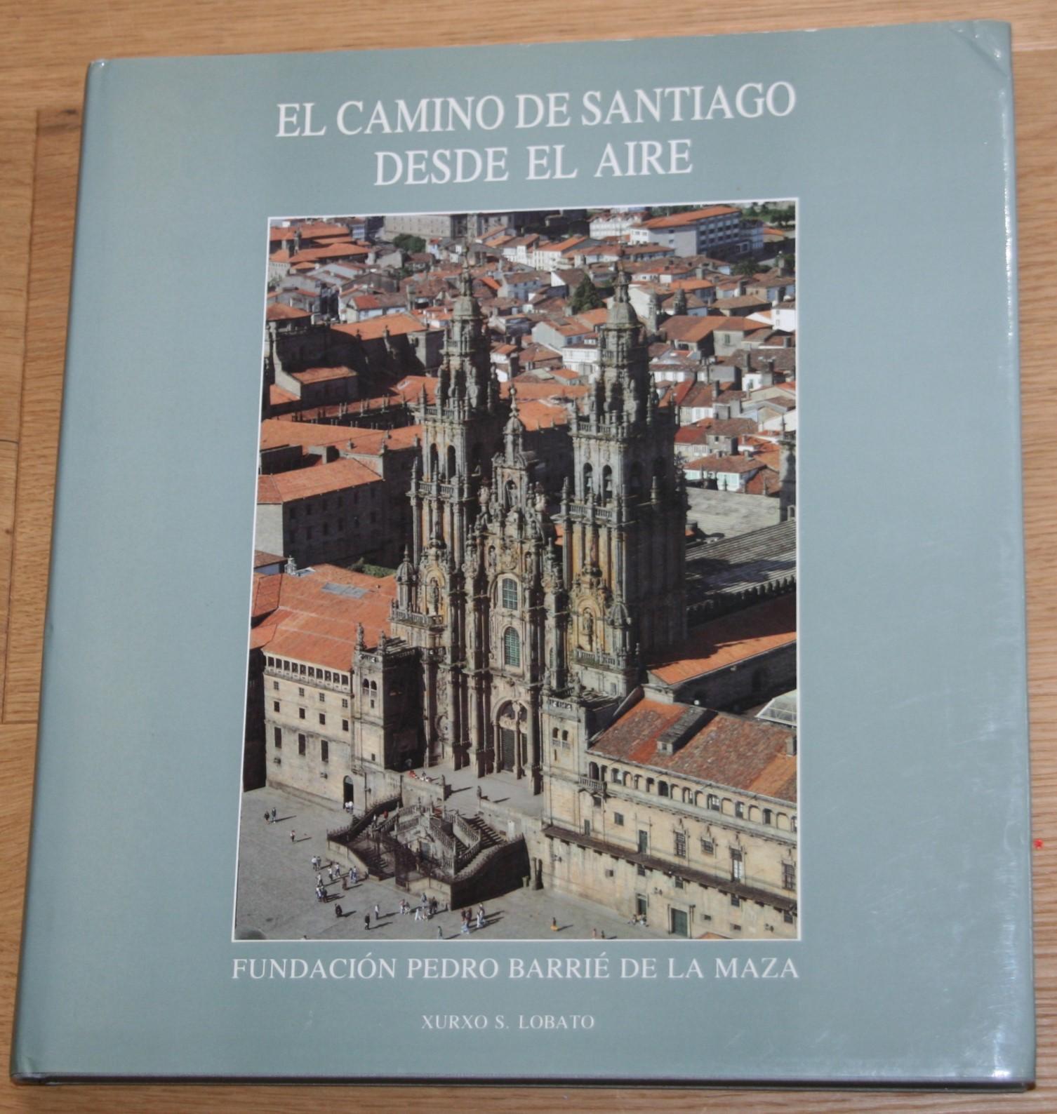 El Camino de Santiago desde el aire.