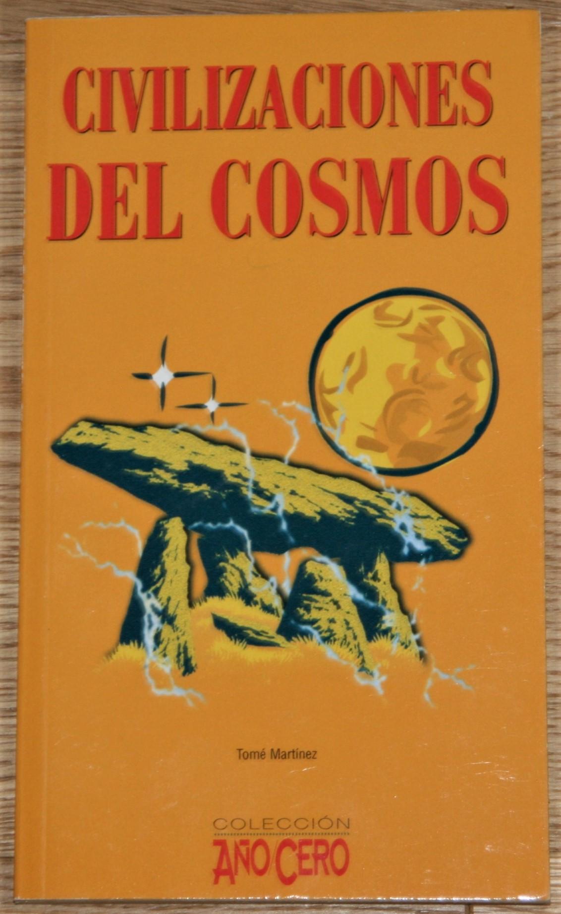 Civilizaciones del Cosmos. Antiguas Astronomías y visantes extraterrestres. 2. edición
