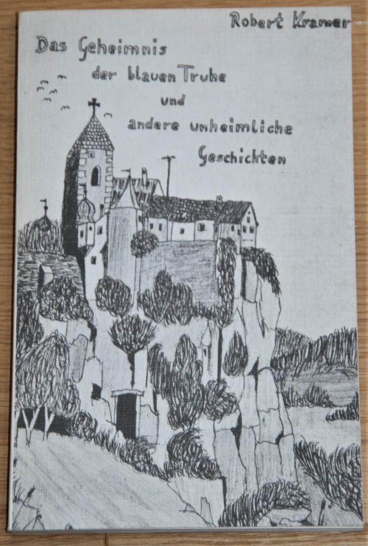 Das Geheimnis der blauen Truhe und andere unheimliche Geschichten.