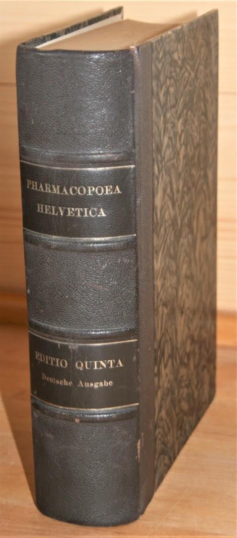 Pharmacopoea Helvetica. Editio Quinta. Deutsche Ausgabe. 5. Auflage,
