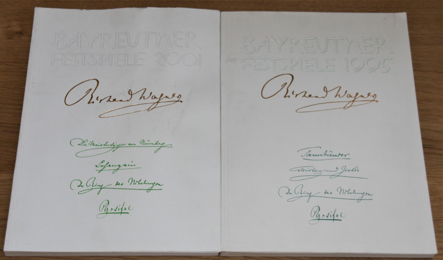 Bayreuther Festspiele: 2 x Festspielbuch Richard Wagner 1995 und 2001: Tannhäuser und der Sängerkrieg auf Wartburg, Tristan und Isolde, Der Ring des Nibelungen, Parsifal, Lohengrin, Meistersinger von Nürnberg.