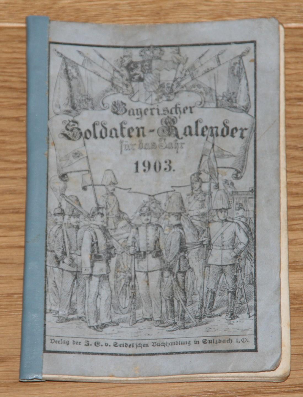 Bayerischer Soldaten-Kalender für das Jahr 1903.