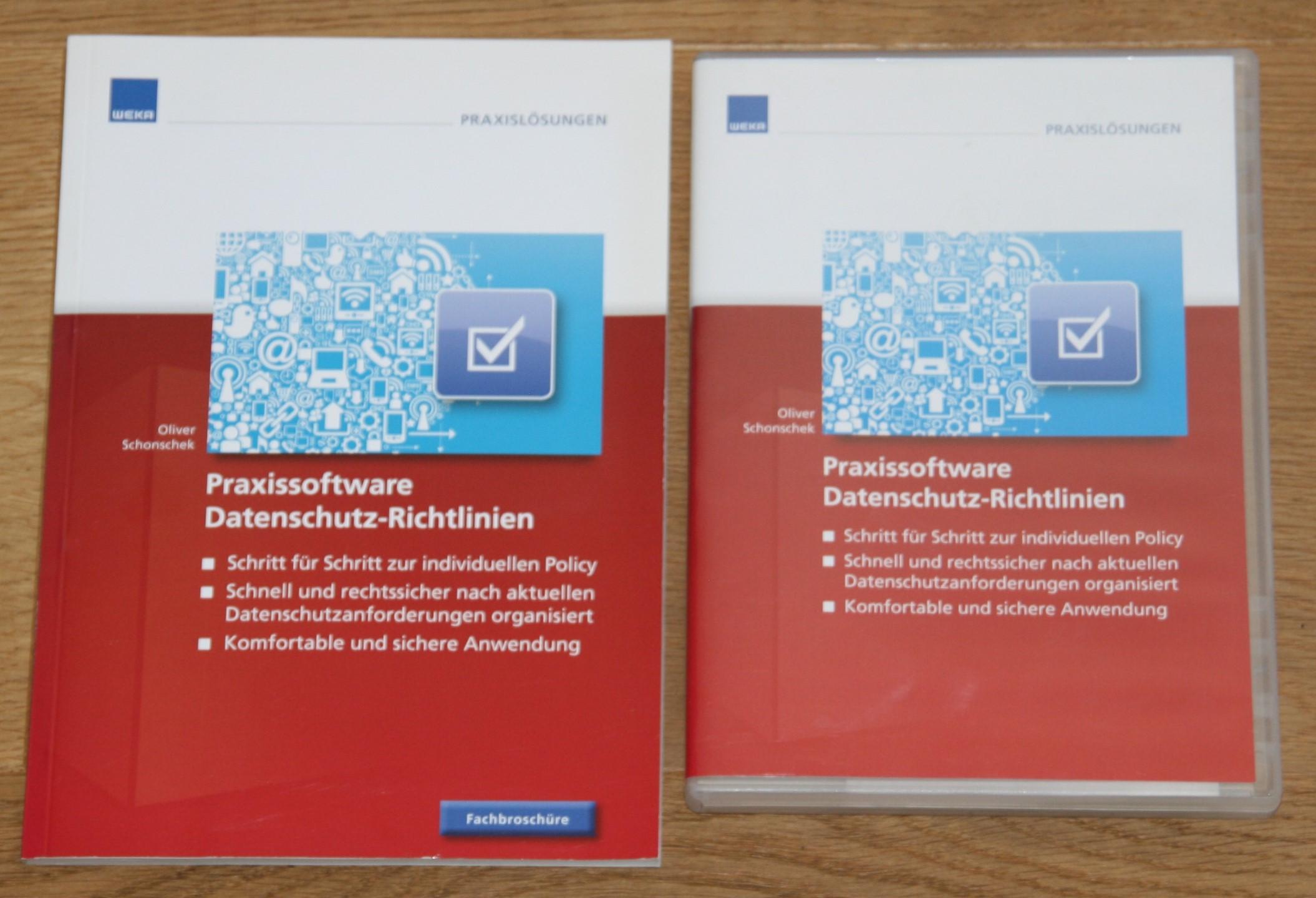 Praxissoftware Datenschutz-Richtlinien. CD-ROM + Fachbroschüre. [WEKA Praxislösungen] Stand 08/2012,