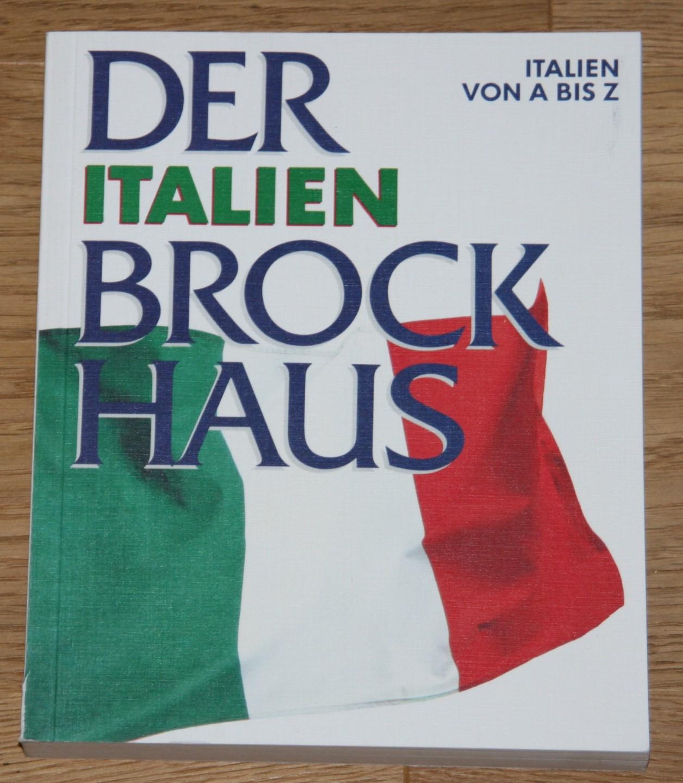 Der Italien-Brockhaus: Italien von A - Z.