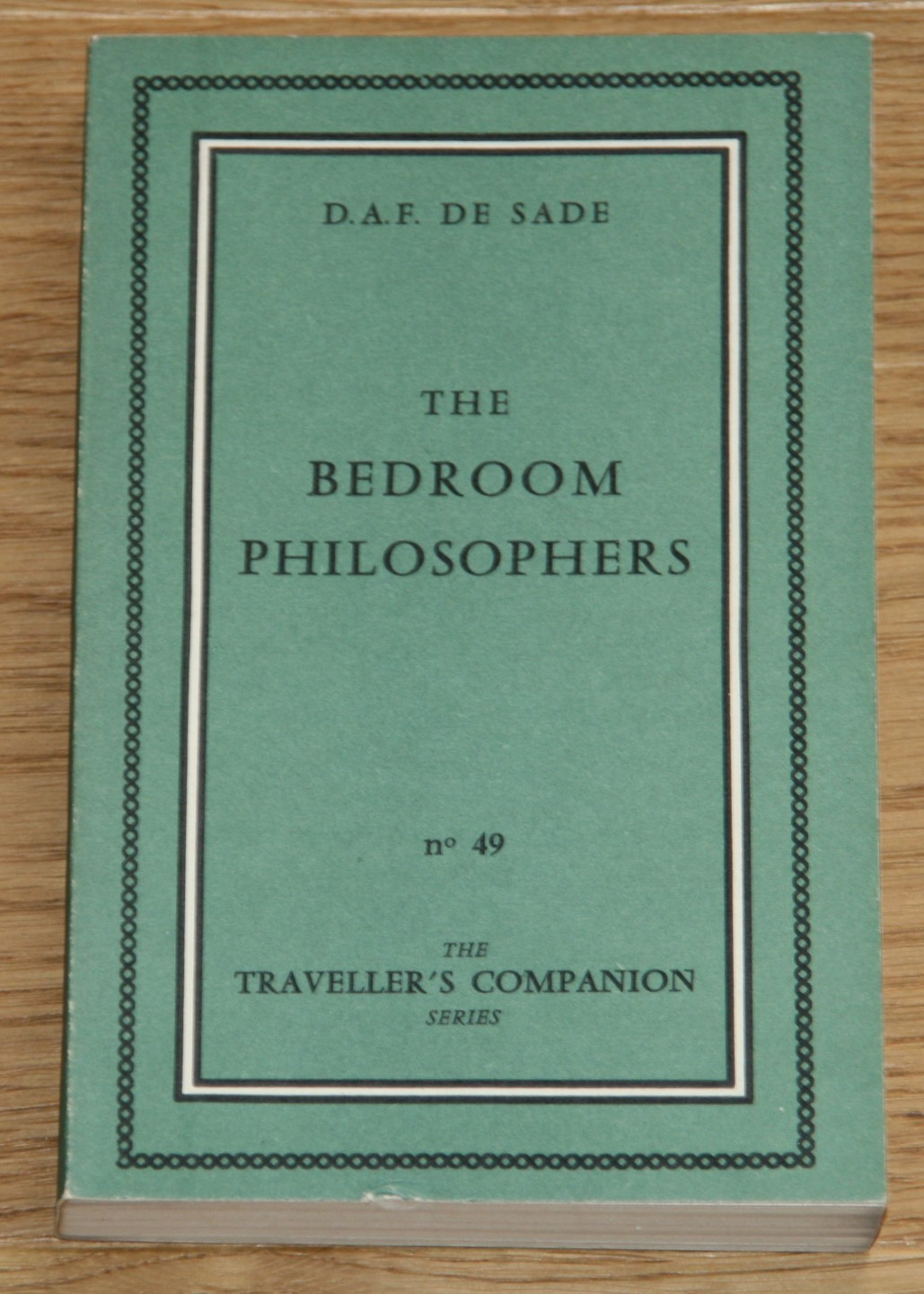 The bedroom philosophers. Being an English rendering of La Philosophie dans le Boudoir done by Pieralessandro Casavini. [The traveller