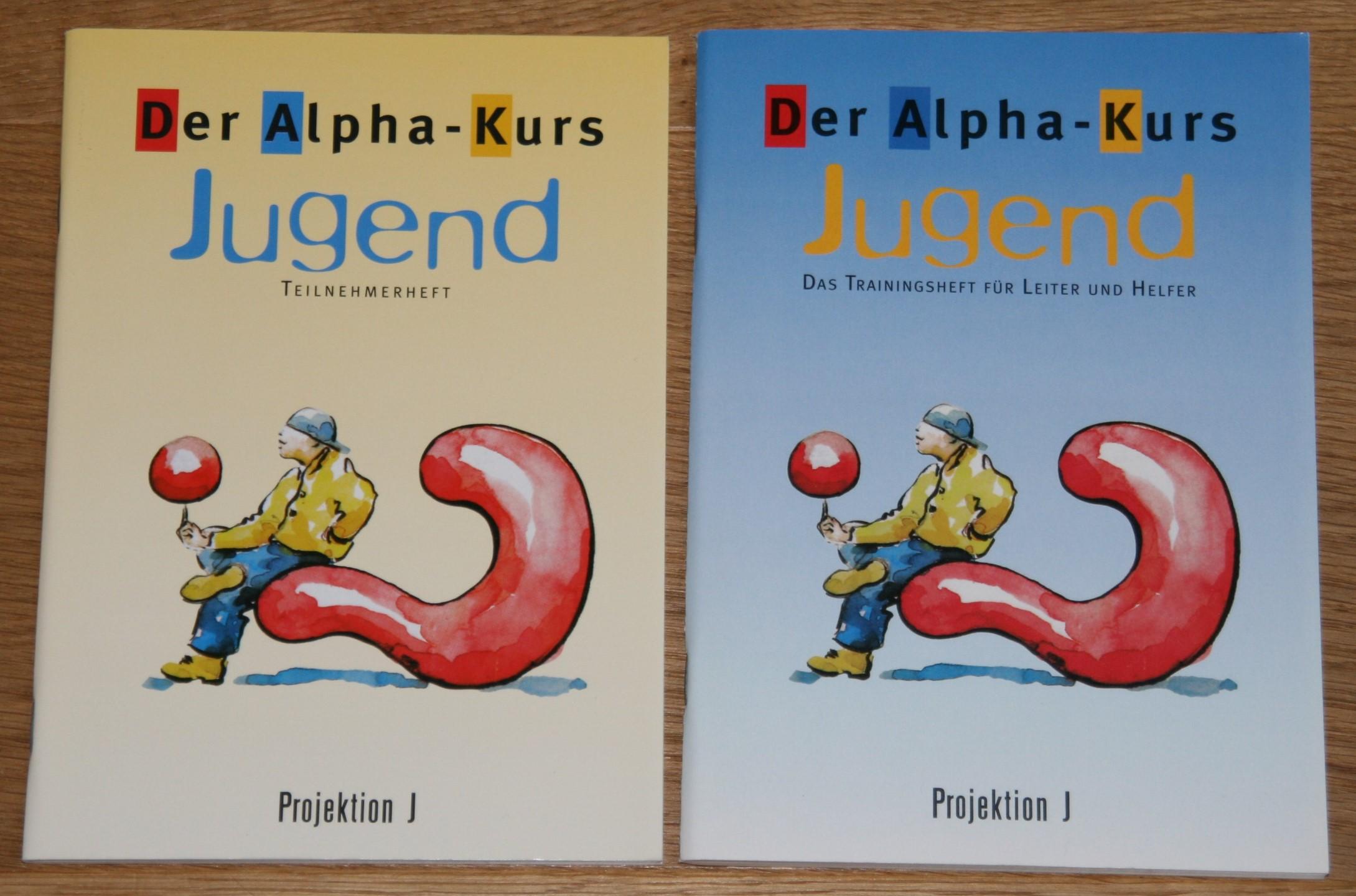 Der Alpha-Kurs Jugend. Teilnehmerheft + Trainingsheft für Leiter und Helfer.