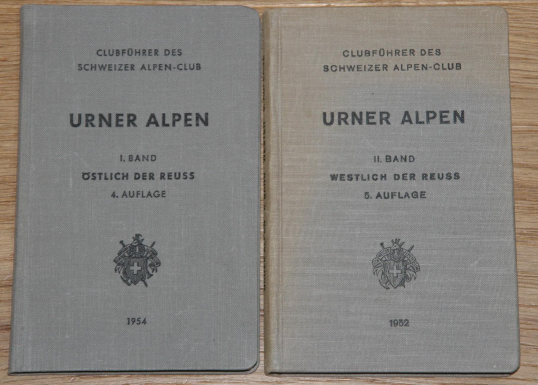 Clubführer des Schweizer Alpen-Club. URNER ALPEN. Band I: Östlich der Reuss. Band II: Westlich der Reuss. 4.+5. Aufl.;