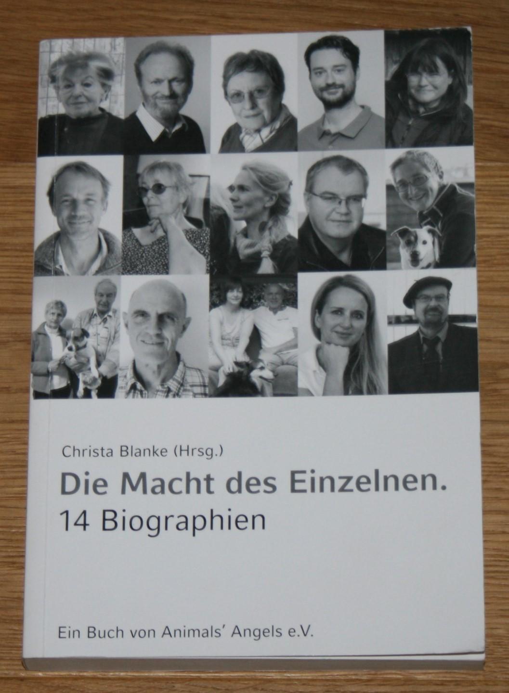 Die Macht des Einzelnen. 14 Biographien. 2. Auflage,