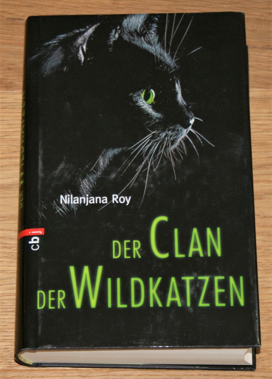 Der Clan der Wildkatzen. 1. Auflage,
