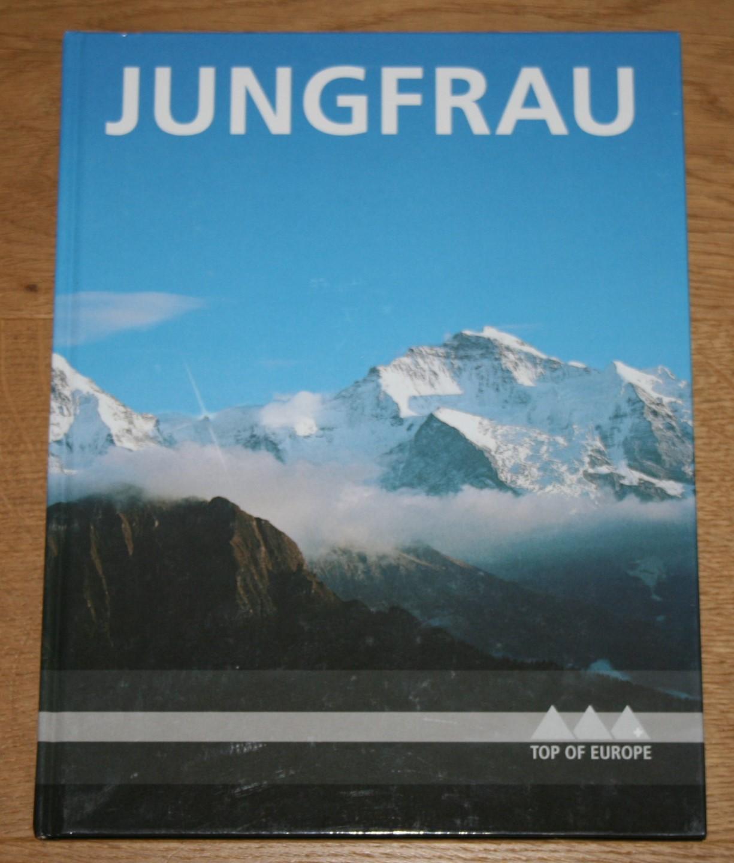 Jungfrau. Top of Europe. Deutsch + 7 weitere Sprachen.