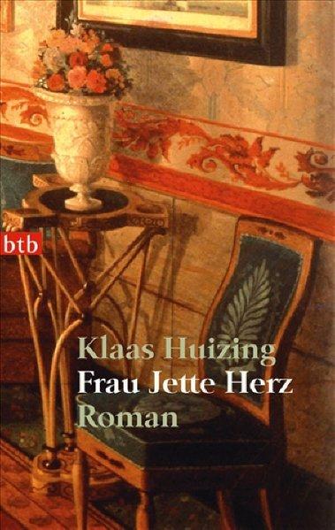 Frau Jette Herz: Roman - Huizing, Klaas