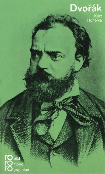 Antonín Dvorák - Honolka, Kurt