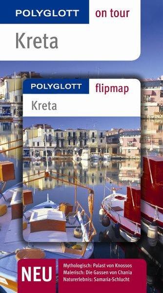 Kreta. Polyglott on tour - Reiseführer - Schneider, Andreas, Manuela Blisse  und Uwe Lehmann