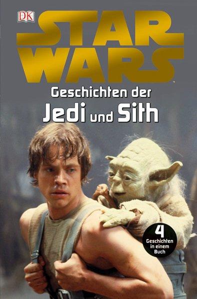 Star Wars Geschichten der Jedi und Sith