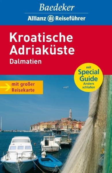 Baedeker Allianz Reiseführer Kroatische Adriaküste, Dalmatien - Braun, Andreas