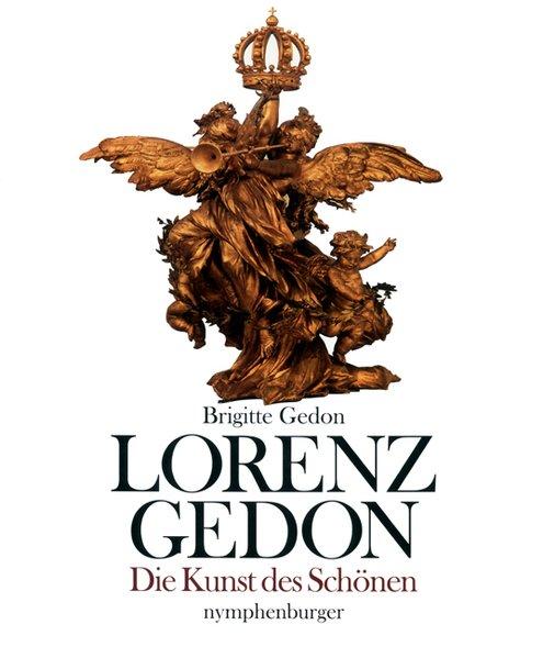 Lorenz Gedon: Die Kunst des Schönen - Gedon, Brigitte