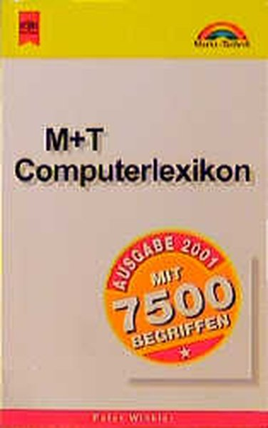 Markt & Technik bei Heyne, Bd.63, M & T Computerlexikon 2001 - Winkler, Peter