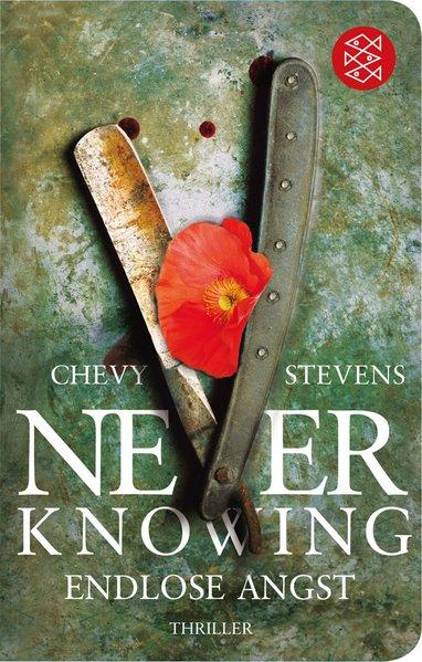 Never Knowing - Endlose Angst: Thriller (Fischer Taschenbibliothek) - Stevens, Chevy